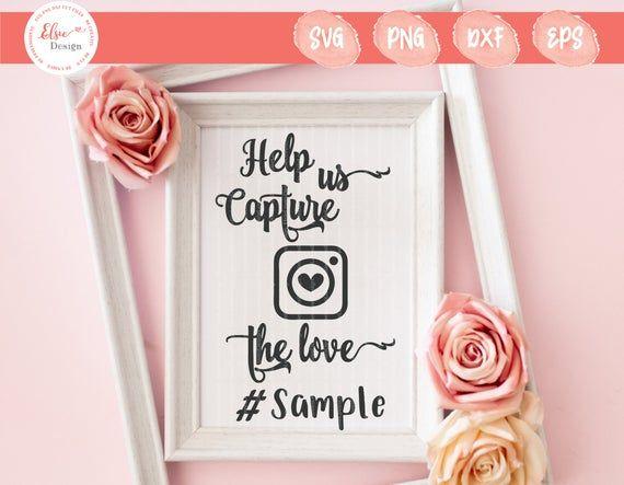 Download Help Us Capture The Love SVG| Wedding Sign | Wedding ...