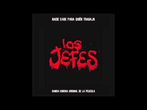 LOS JEFES BANDA SONORA - ALBUM COMPLETO
