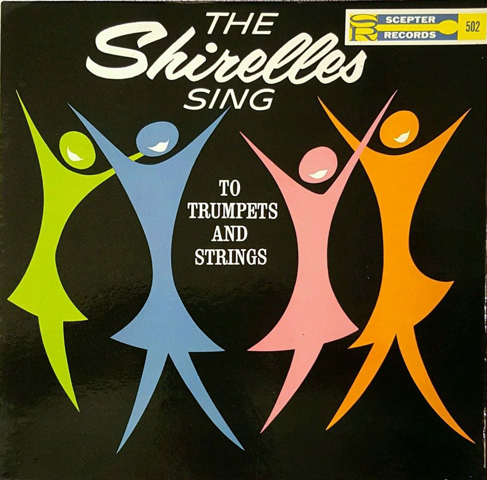 The Shirelles - The Shirelles Sing to Trumpets and Strings (Scepter ...