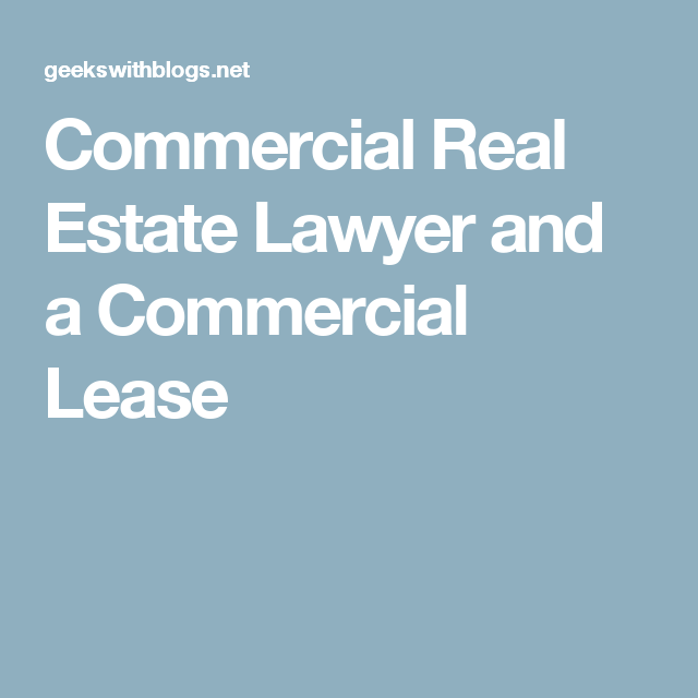 Commercial Real Estate Lawyer And A Commercial Lease  Commercial