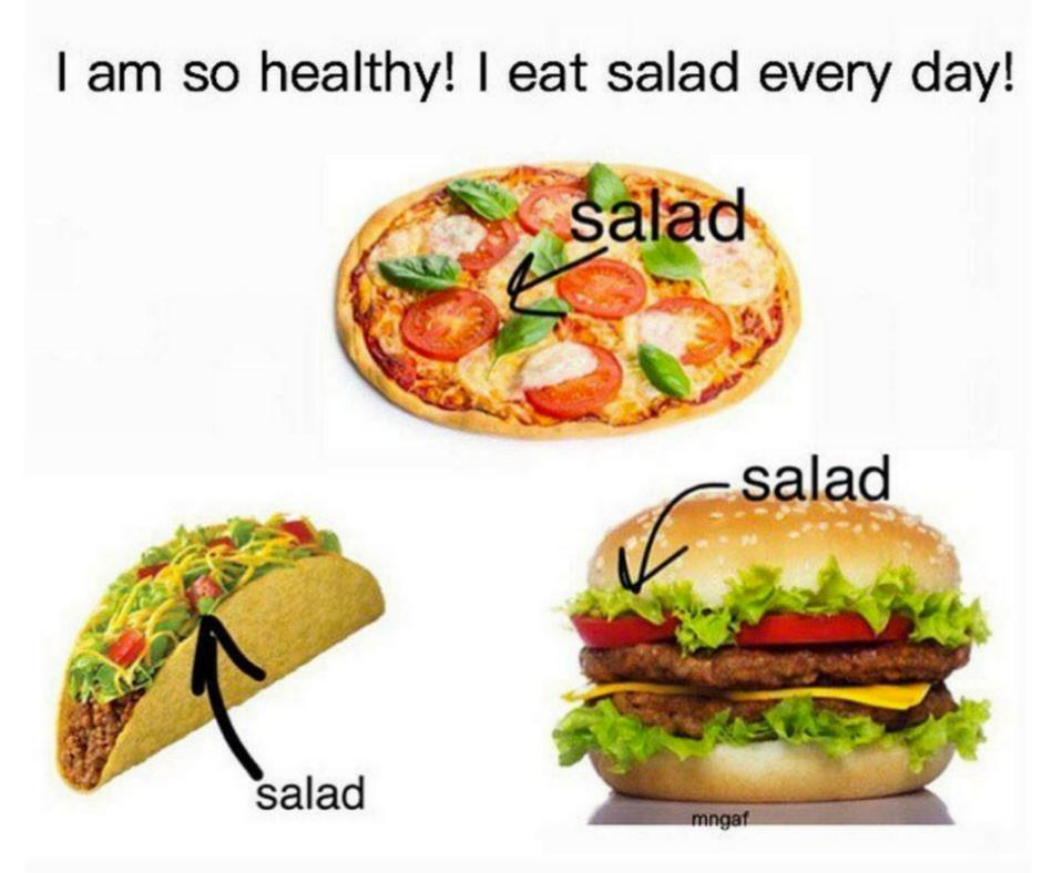 You Eat Healthy Meme