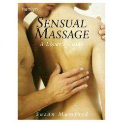 Sensual Massage: A Lovers' Guide #ebook #massage