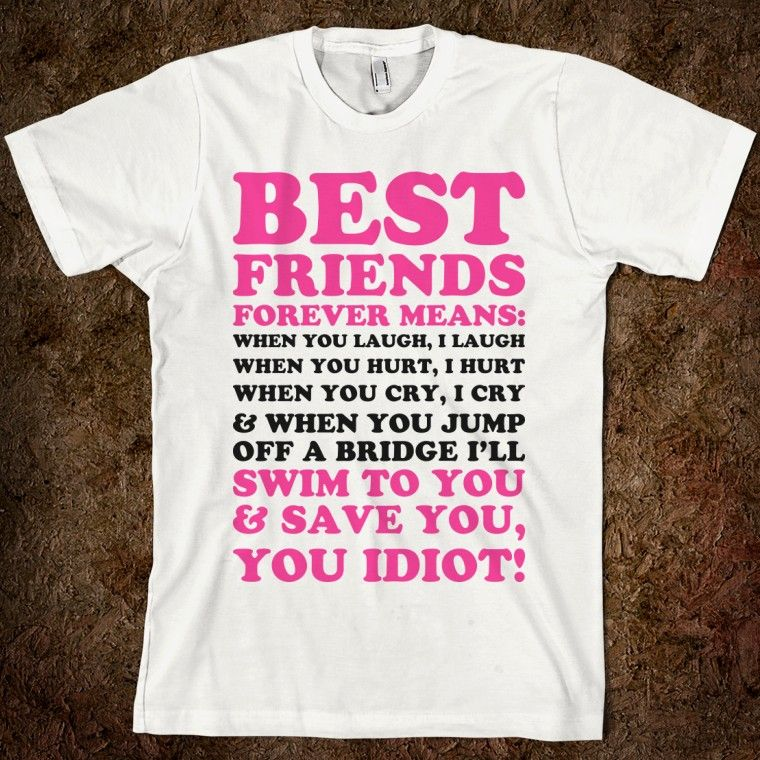 97dfb2bd1 best friend shirts | Best Friends Forever Shirts Best friends forever means