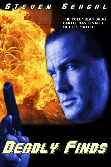 steven segal movies | The Columbian drug cartel has finally