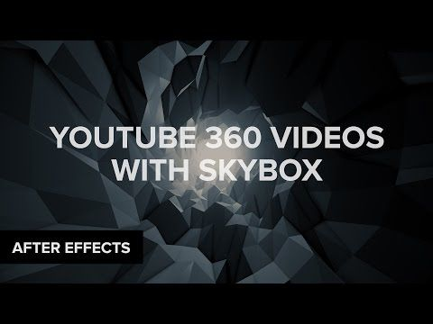 After Effects: Create 360 VR YouTube Videos & Environments with