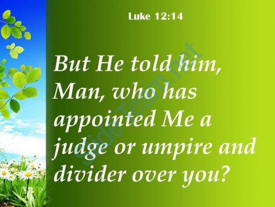 luke 12 14 appointed me a judge powerpoint church sermon Slide04 http://www.slideteam.net/