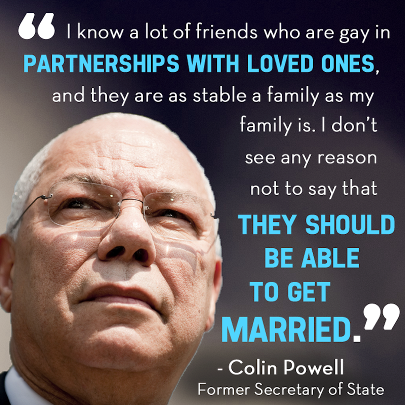 Gay Marriage Quotes Entrancing Colin Powell's Quote About Gay Marriage Is Chockfull Of Common . Design Inspiration