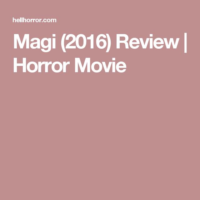 Movies, Magi, Horror Movies