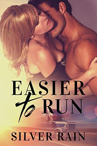 Easier to Run: A Friends to Lovers New Adult Romance
