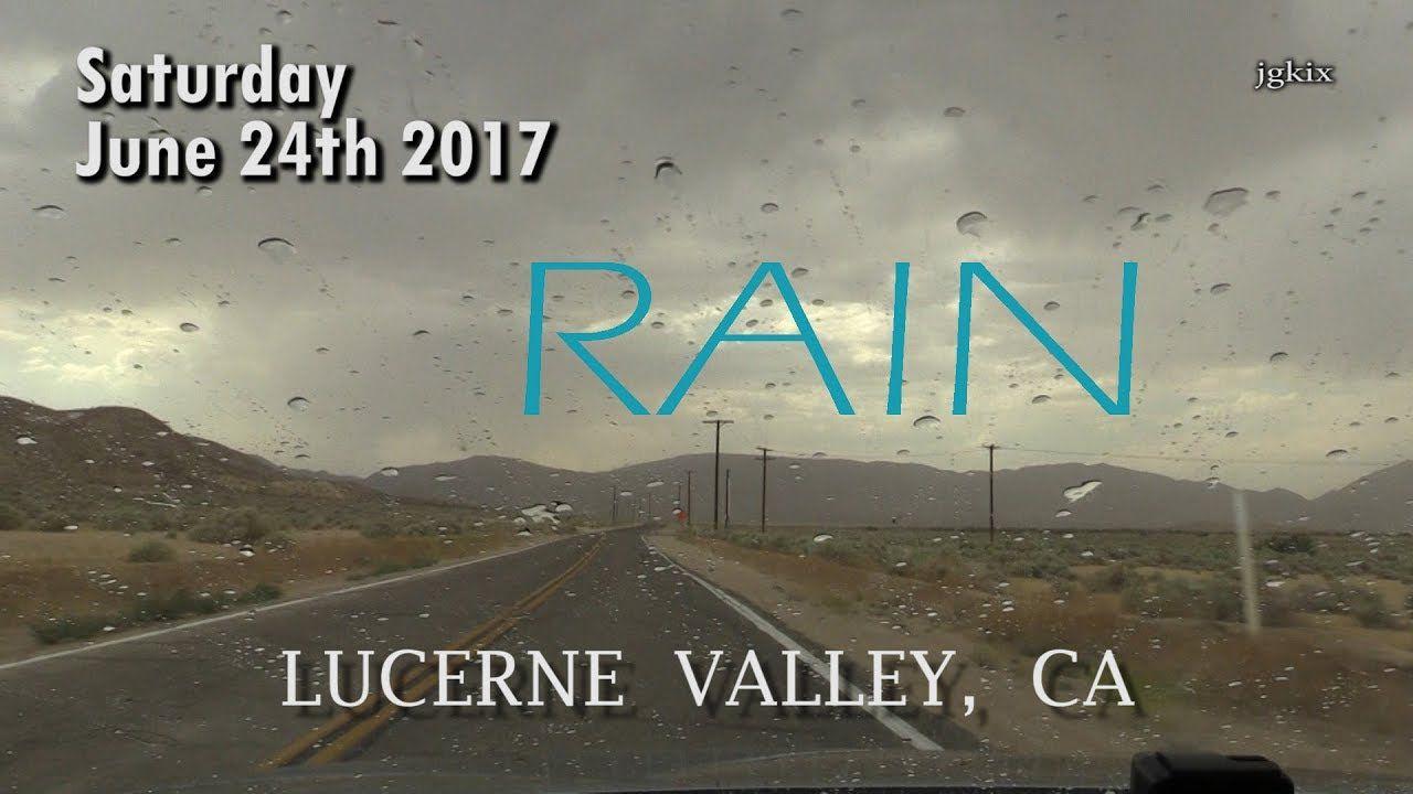 Lucerne Valley RAIN Saturday June 24 2017