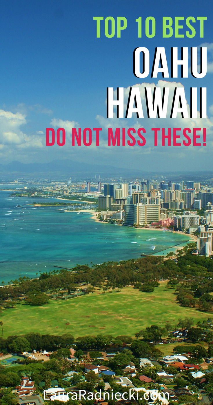Top Things You Must Do On Oahu Hawaii Oahu Hawaii Oahu And - 10 things to see and do in honolulu