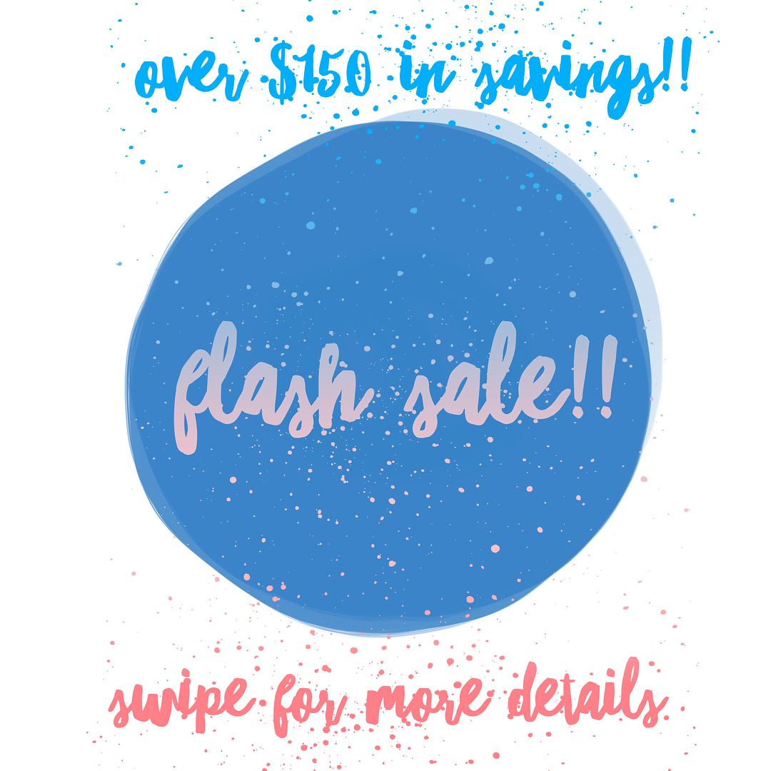 Its Flash Sale time!! Message me for more details or help