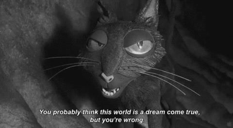 Coraline Movie Quote When I First Saw This Movie I Was Like So Scared Because I Was In 2nd Or 3rd Grade And The Coraline Cat Coraline Movie Coraline Aesthetic