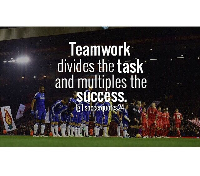 Teamwork Teamwork Soccer Quotes Quotes