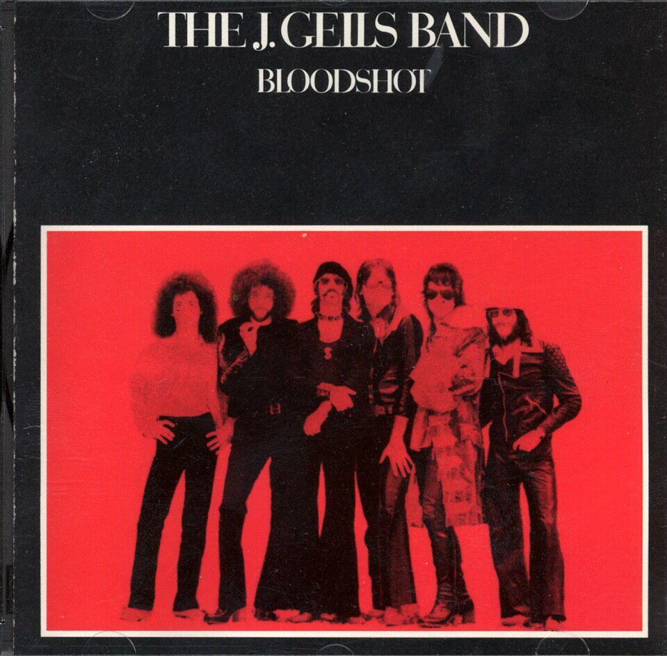 j. Geils band Bloodshot