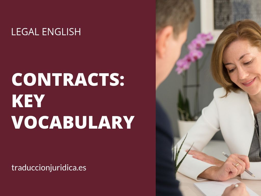 CONTRACTS KEY VOCABULARY Vocabulario, Mejora tu inglés