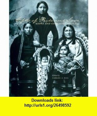 Gifts of Pride and Love Kiowa and Comanche Cradles (Studies in Anthropology and Material Culture, V. 7) (9780912089102) Barbara Hail, N. Scott Momaday , ISBN-10: 0912089105  , ISBN-13: 978-0912089102 ,  , tutorials , pdf , ebook , torrent , downloads , rapidshare , filesonic , hotfile , megaupload , fileserve