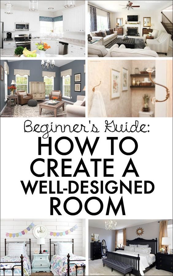 Awesome guide to help you know where to start when designing a room in your home