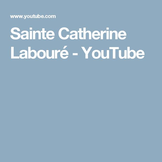 Sainte Catherine Labouré - YouTube