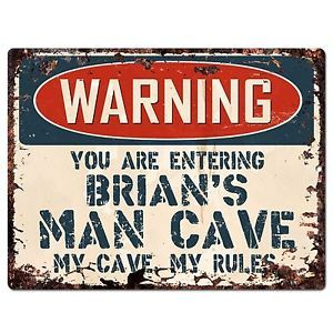 PP2660 WARNING ENTERING BRIAN/'S MAN CAVE Chic Sign Home Store Decor Funny Gift