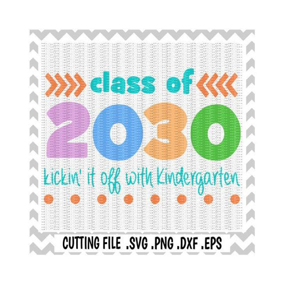 Kindergarten Svg Class Of 2033 First Day Of Kindergarten Etsy Kindergarten First Day Kindergarten Vinyl Projects