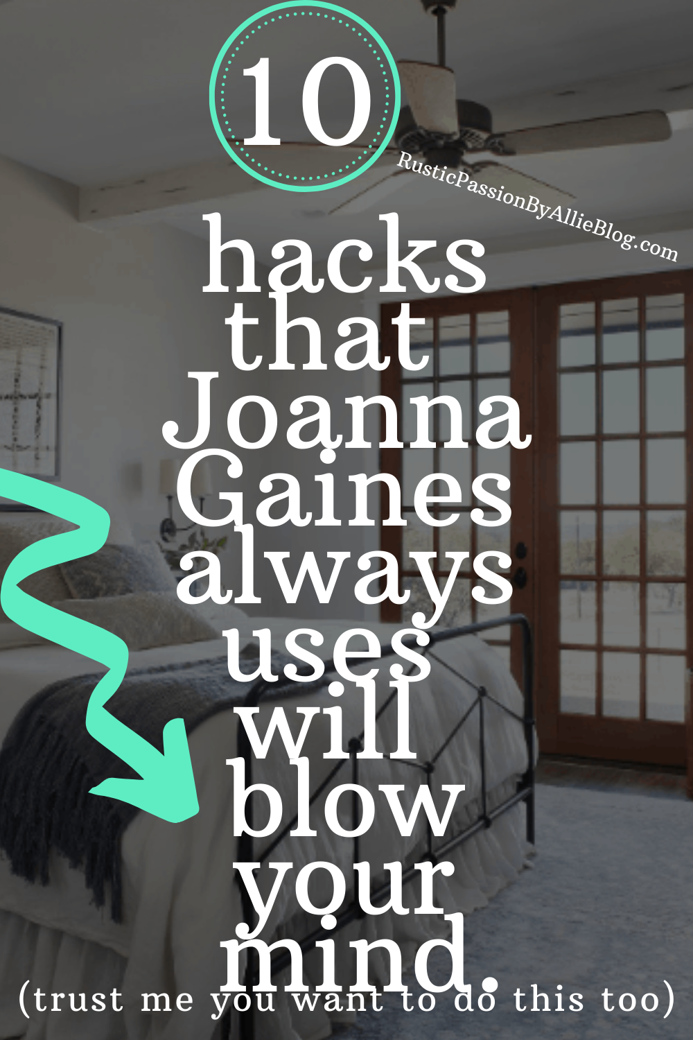 10 decorating hacks from Joanna Gaines