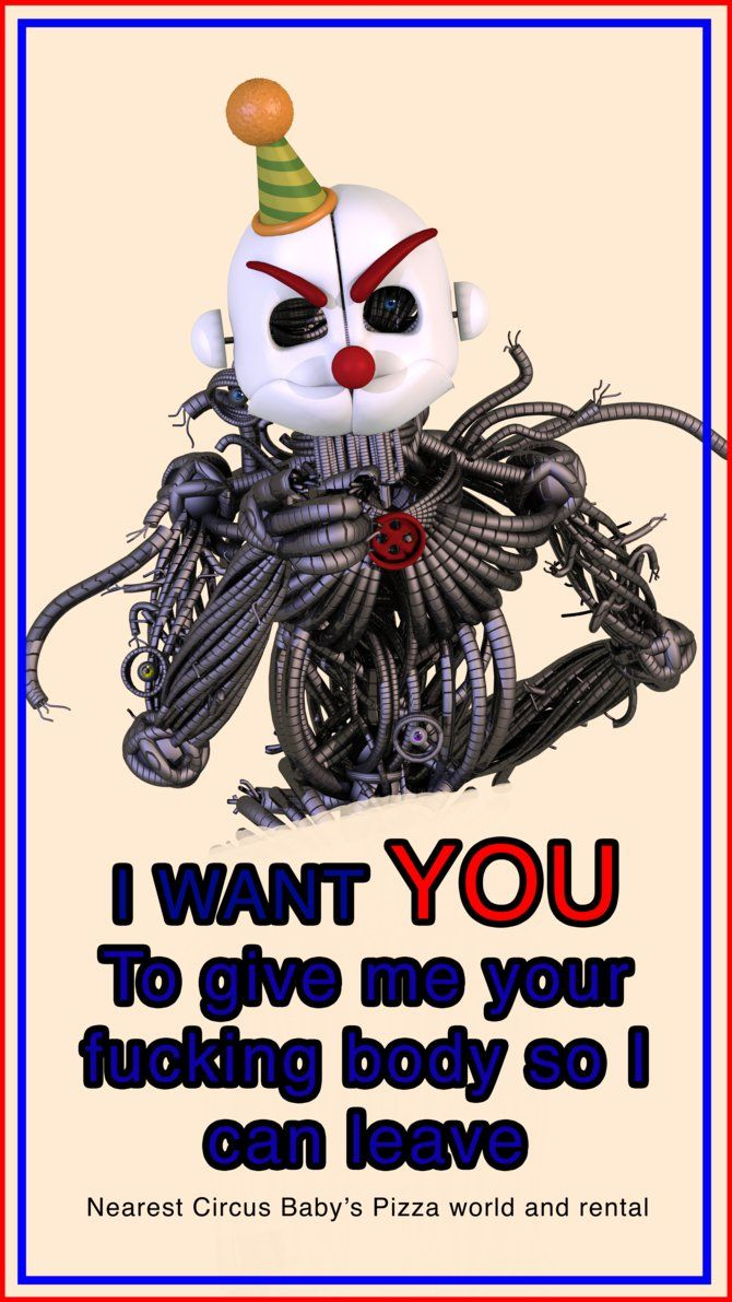 ennard wants you, to get him the fuck out of here