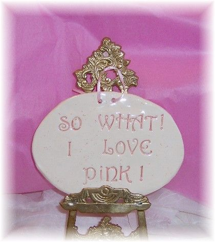 So what, I love pink!