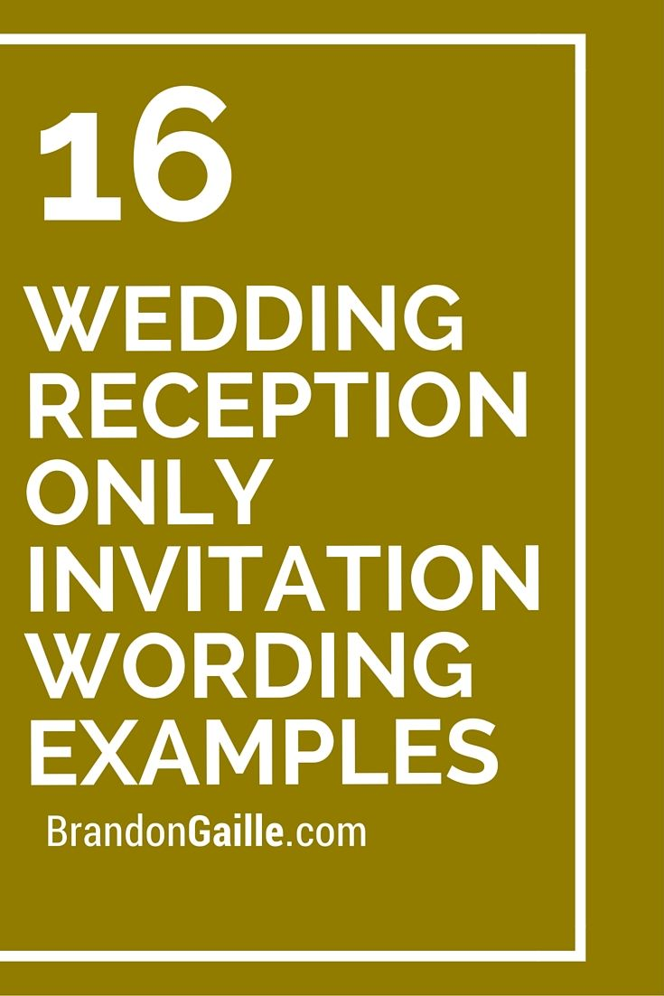 16 Wedding Reception Only Invitation Wording Examples Pinterest