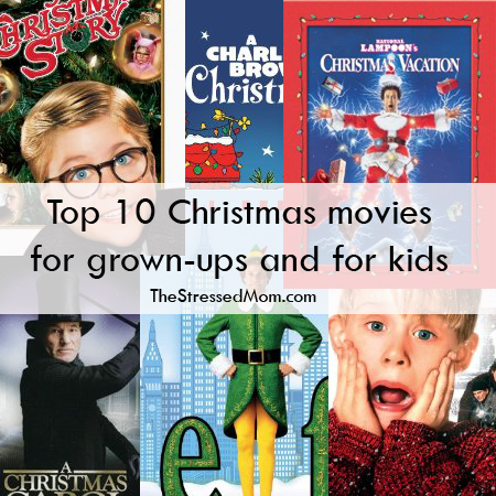 Top 10 Favorite Christmas Movies For Kids And Parents Kids Christmas Movies Christmas Movies Christmas Favorites