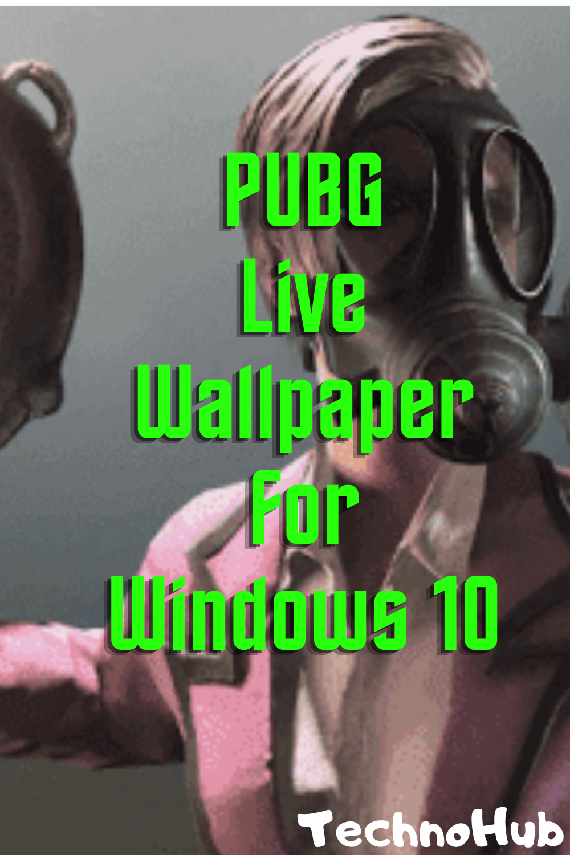 Pubg Live Wallpaper For Windows 10 Live Wallpapers Free Live Wallpapers Windows 10