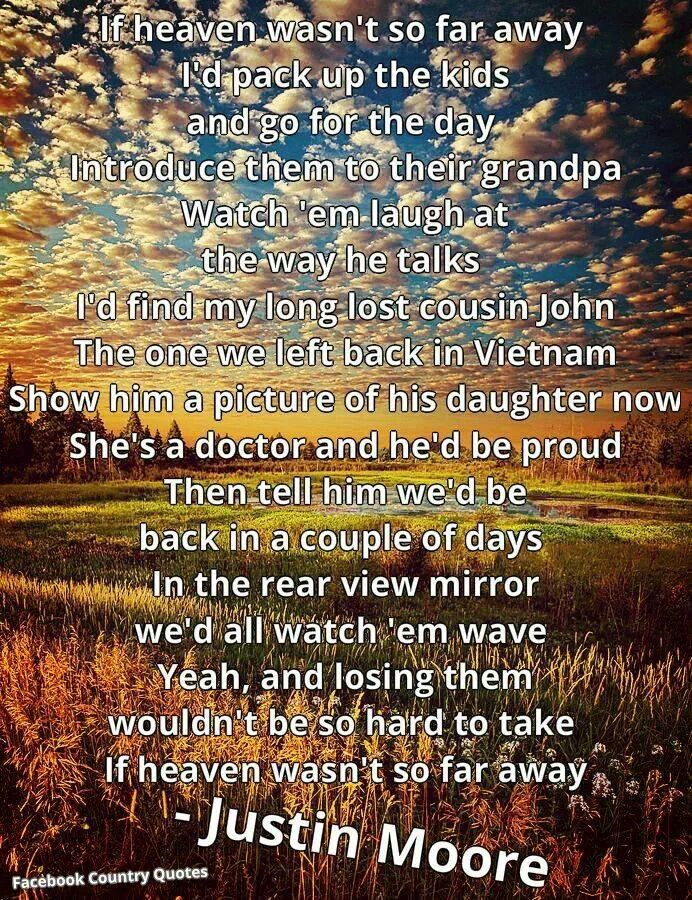 Lyric lyrics country : Justin Moore - If Heaven Wasn't So Far Away. Lyrics | Country ...
