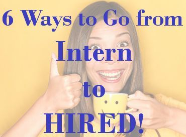 Awesome How To Turn Your Internship Into A Fulltime Job Best