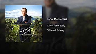 Father Ray Kelly Hallelujah Youtube Music Music Music
