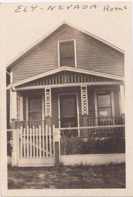 1920 S House In East Ely Nevada Where Edward And His Family Lived Our Family History 1920s House Old Houses Nevada