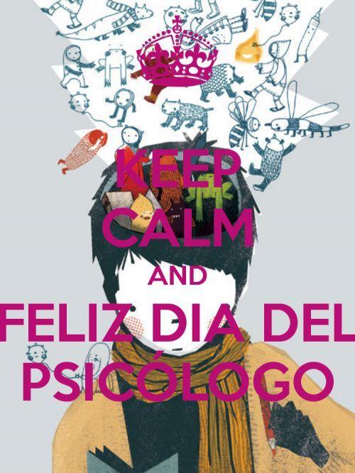 and feliz dia del psicólogo | Psicólog@s | Calm ...