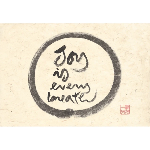 Joy Is Every Breath Print Thich Nhat Hanh Thich Nhat Hanh Thich Nhat Hanh Calligraphy Buddhist Wisdom