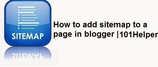 How to add a sitemap to separate page in blogger?