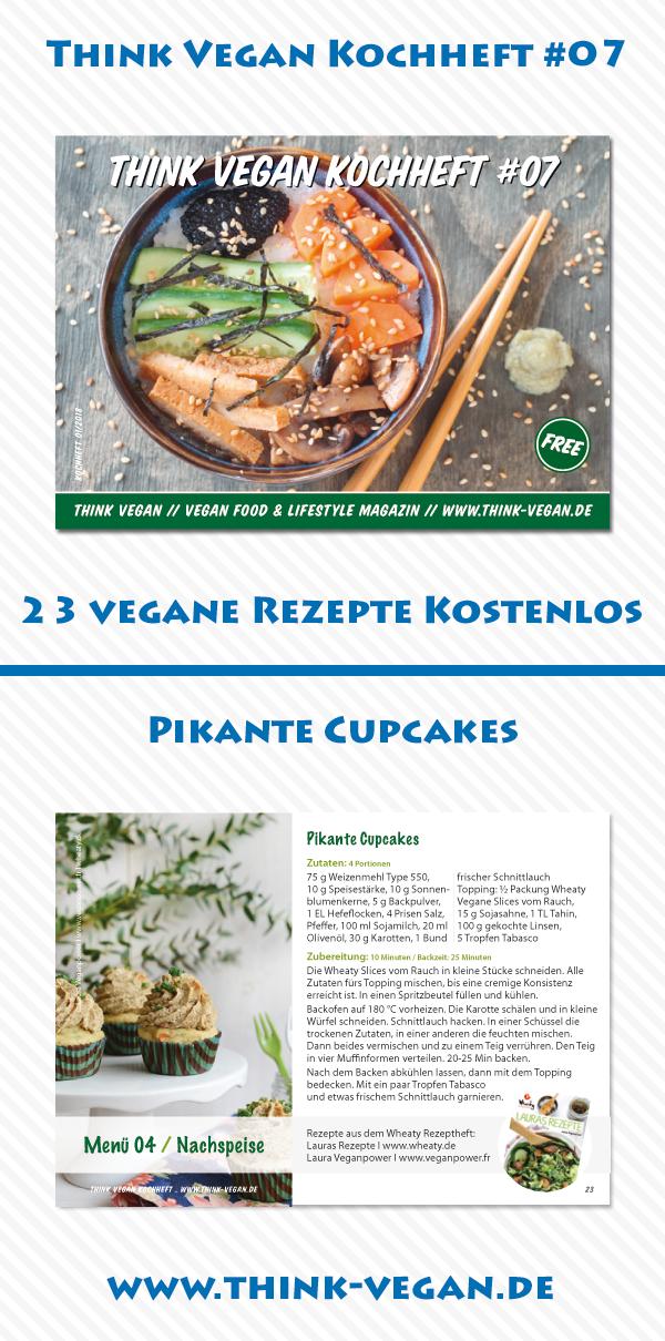 Think Vegan Kochheft 07 Pikante Cupcakes Kostenloses Kochheft Mit 23 Veganen Rezepten Als Pdf Datei Thinkvega Vegane Rezepte Rezepte Vegan