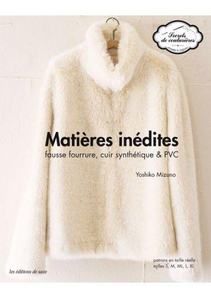 Matieres Inedites Couture Editions De Saxe Fourrure Fausse Fourrure Livre Couture