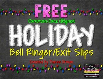 Photo of FREE Common Core Holiday Bell Ringer/Exit Slips