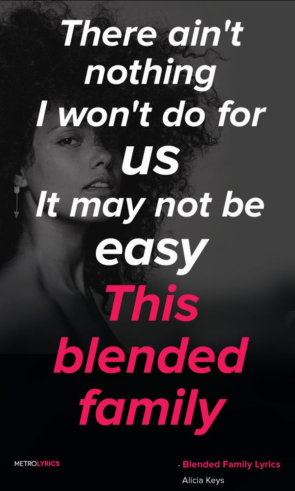 Alicia Keys Blended Family What You Do For Love Lyrics And