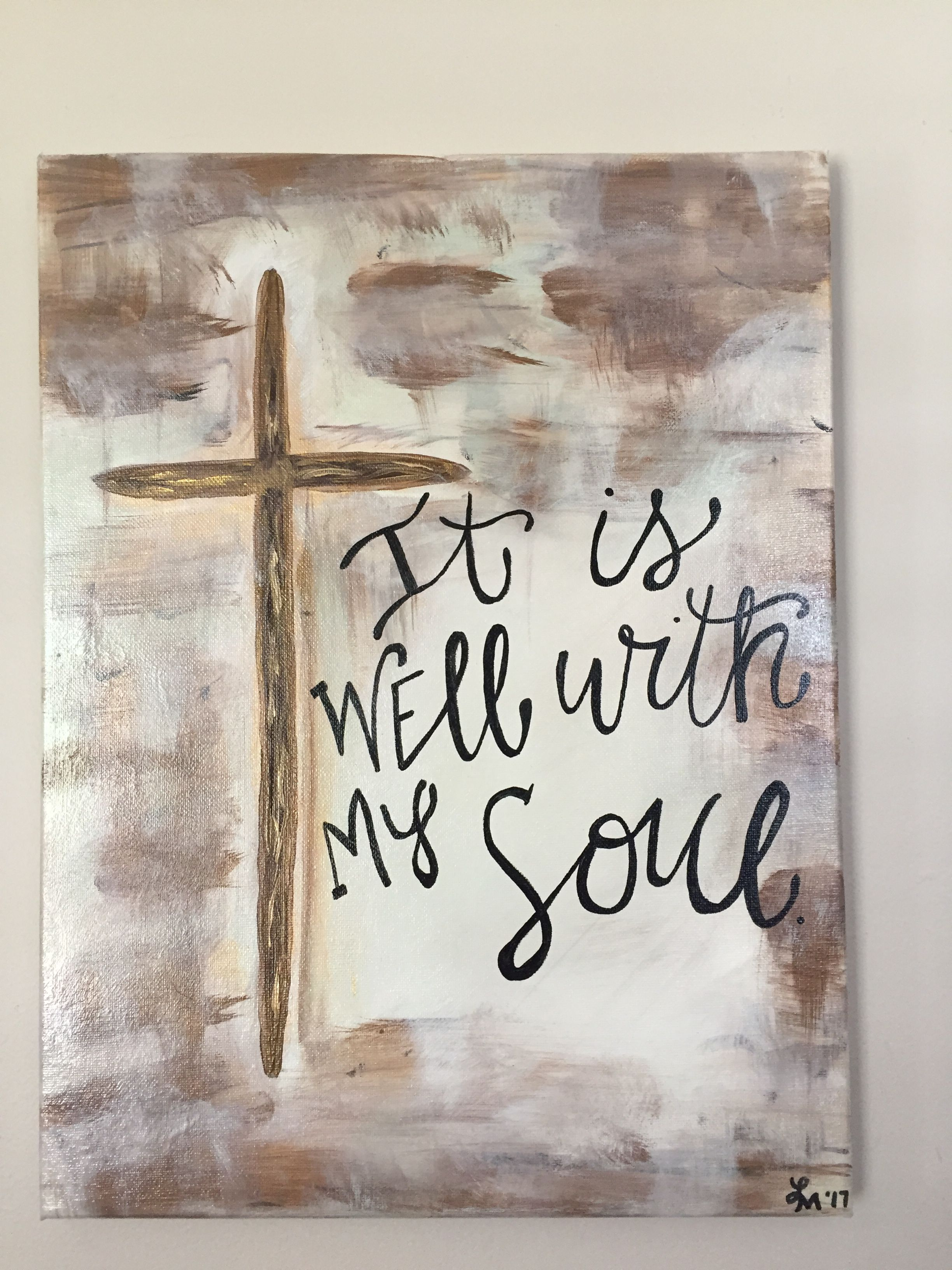 It Is Well With My Soul Canvas Diy Canvas Art Quotes Christian Canvas Paintings Canvas Painting Diy