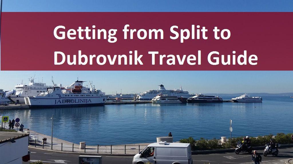 Getting From Split To Dubrovnik 2020 Travel Guide Tourdesksplit Dubrovnik Croatia Holiday Travel