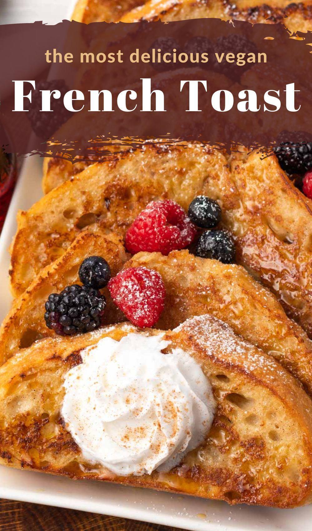 Vegan French Toast 6 Ingredients In 2021 Vegan French Toast French Toast Recipe Vegan Cream Cheese Frosting