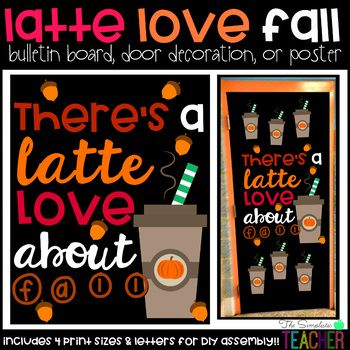 There's a Latte Love About Fall Bulletin Board, Door Decor, or Poster