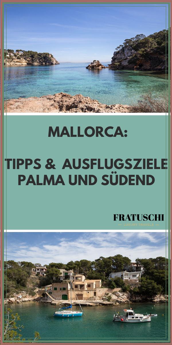 Ausflugsziele Mallorca - Tipps für Palma und den Süden