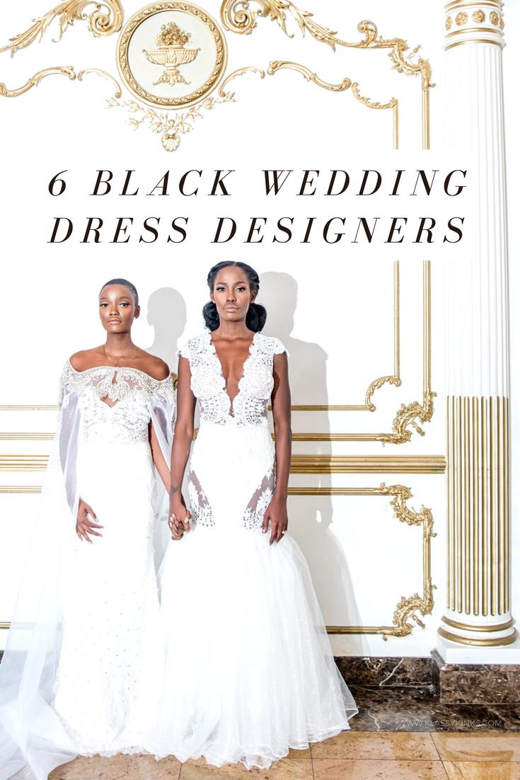 6 Black Wedding Dress Designers To Wear On The Day Http Klykinks