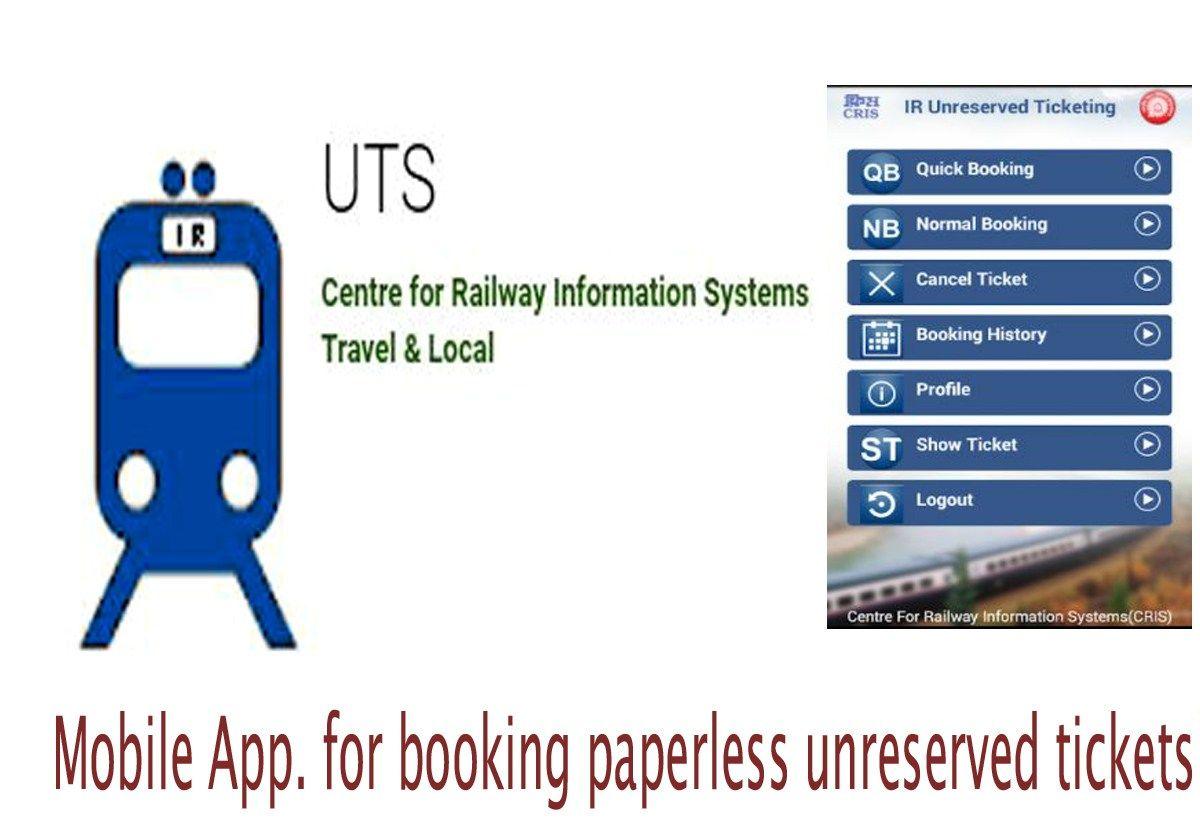 UTS Online Ticket Mobile App, Indian Railways has now come