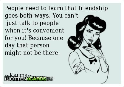friendship goes both ways quotes